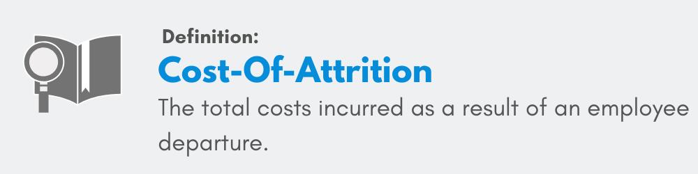 Cost-0f-attrition definition