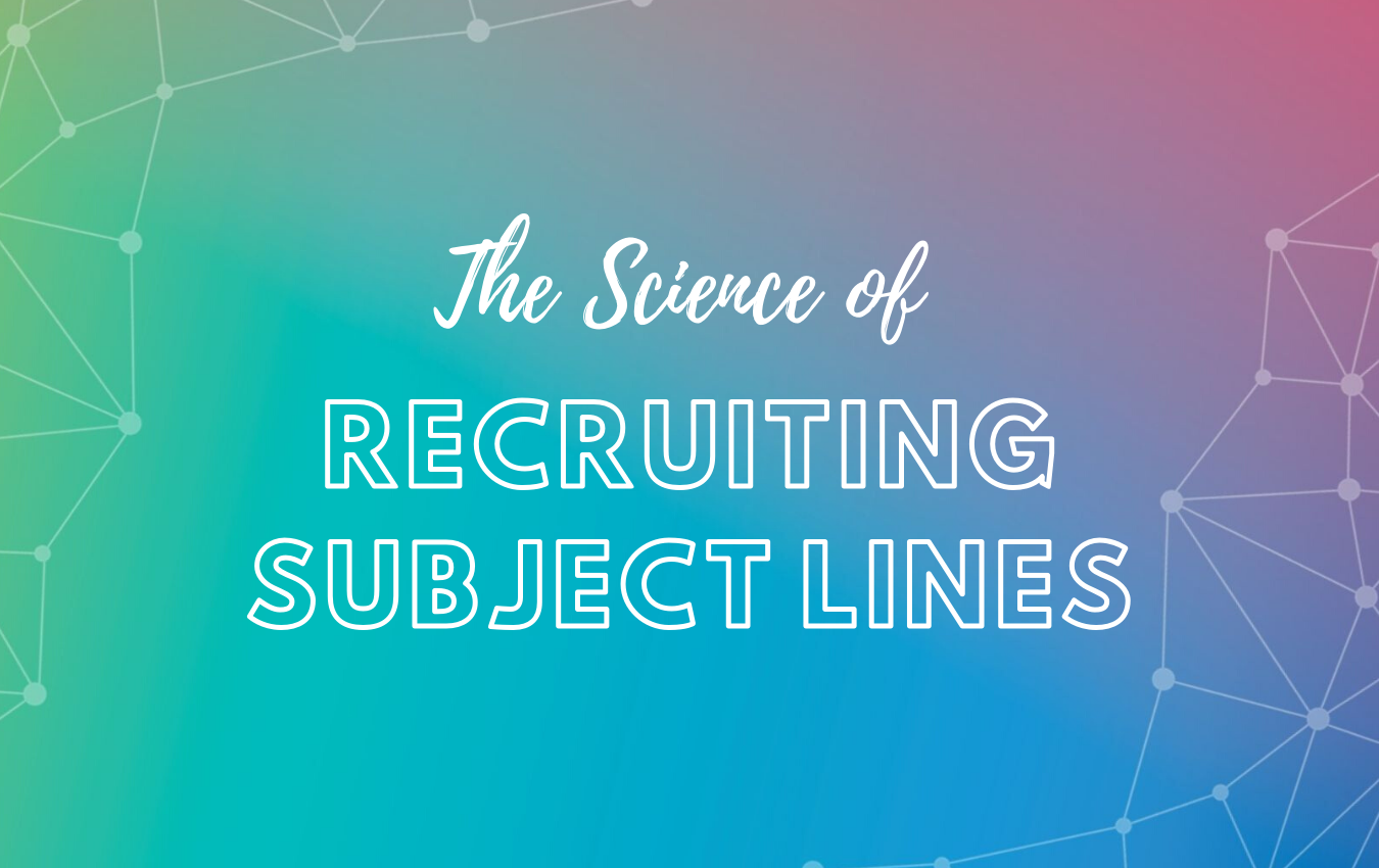 The Science of Recruiting Subject Lines (2)